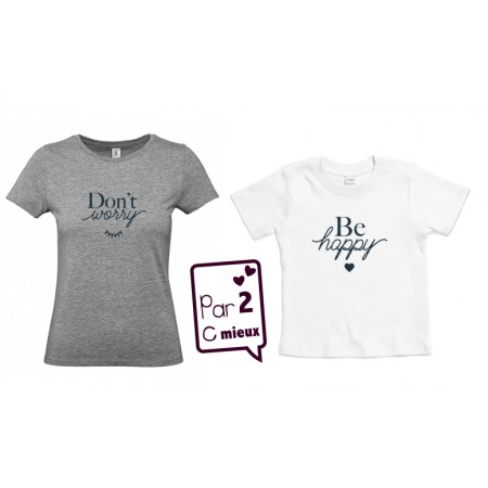 2 T-shirts Maman / Enfant Don't Worry...
