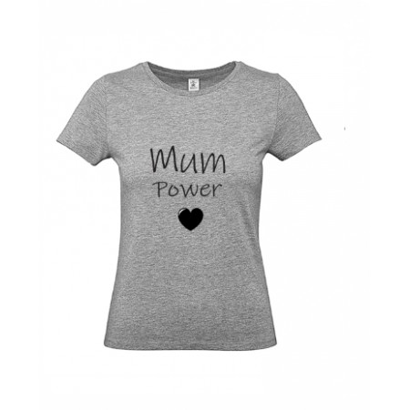 1 T-Shirt *Mum Power*