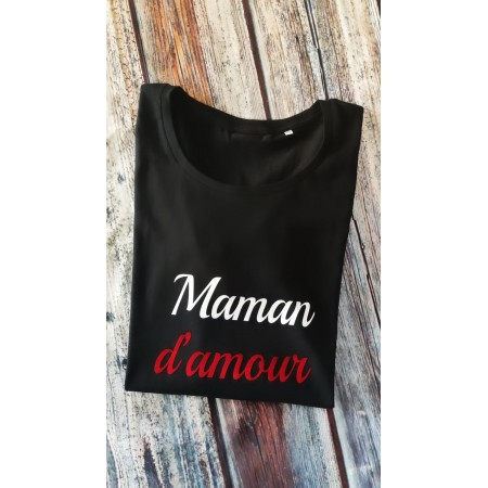1 T-Shirt Maman d'amour MC ou ML